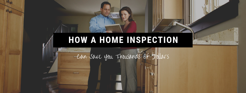 How A Home Inspection Can Save You Thousands Of Dollars